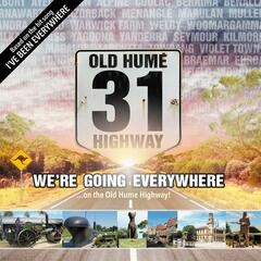 We're Going Everywhere...on the Old Hume Highway!