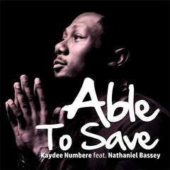 Able to Save (feat. Nathaniel Bassey)