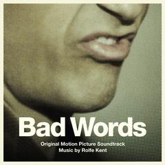 Bad Words (Original Motion Picture Soundtrack)