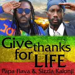 Give Thanks for Life (feat. Sizzla Kalonji)