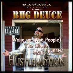 Wake Up (The People) [feat. K-Rino]