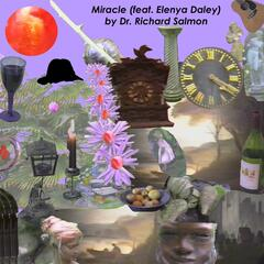 Miracle (feat. Elenya Daley)