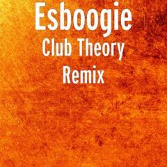 Club Theory (Remix)