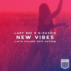New Vibes (Latin Village 2015 Anthem)