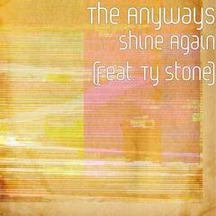Shine Again (feat. Ty Stone)