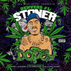 Denver's #1 Stoner