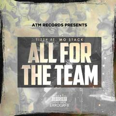 All for the Team (feat. Mo Stack)
