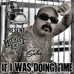 If I Was Doing Time (feat. D. Salas)