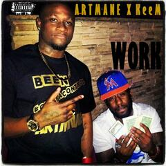 Work (feat. KeeM)