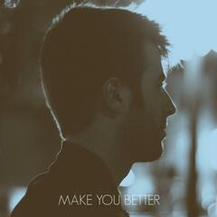 Make You Better