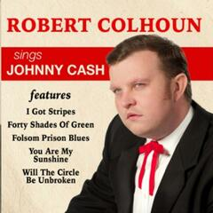 Robert Colhoun Sings Johnny Cash