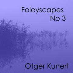 Foleyscapes 3