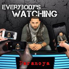 EveryBody's Watching