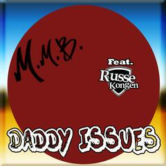 Daddy Issues (feat. Russekongen)