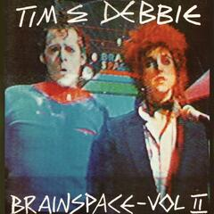 Tim and Debbie Brainspace Vol. 2
