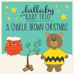 Lullaby Renditions of A Charlie Brown Christmas