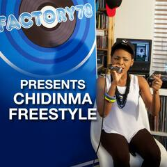 Factory78 Presents Chidinma Freestyle