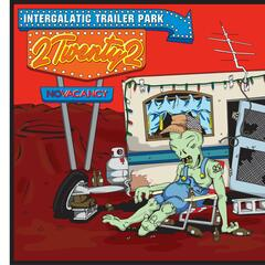 Intergalactic Trailer Park