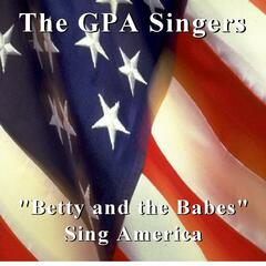 Sing America (feat. Betty and the Babes)