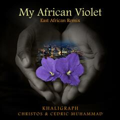 My African Violet (East African Remix)