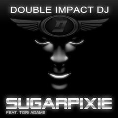Sugarpixie (Radio Edit) [feat. Tori Adams]