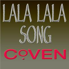 """Lala Lala Song"" (Cover Remix) from Coven Theme"