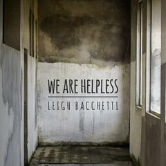 We Are Helpless
