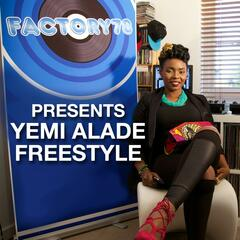 Factory78 Presents Yemi Alade Freestyle