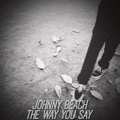 The Way You Say
