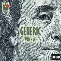 Generic (Watch Me)