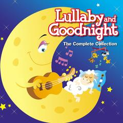 Lullaby and Goodnight-the Complete Collection