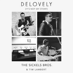 Delovely (It's Not My Story) [feat. Tim Lambert]