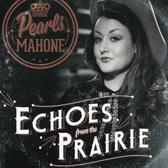 Echoes from the Prairie