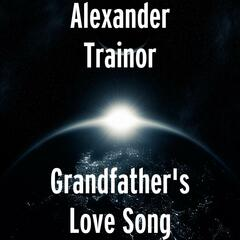 Grandfather's Love Song