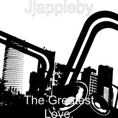 The Greatest Love.