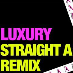 Luxury (Straight a Remix)