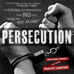 Persecution (feat. Travis Harper)