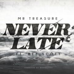 Never Late (feat. Bee Scott)