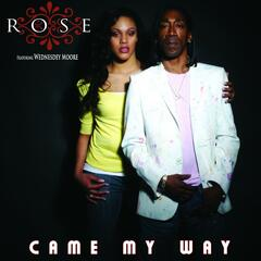 Came My Way (feat. Wednesdey Moore)