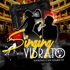 Singing With Vibrato
