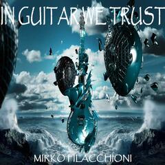 In Guitar We Trust