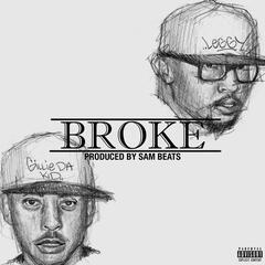 Broke (feat. Gillie da Kid)