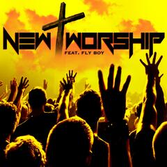 New Worship (feat. Fly Boy)