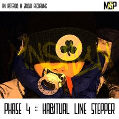 Phase 4: Habitual Line Stepper