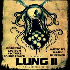 Lung II (Orignial Motion Picture Soundtrack)