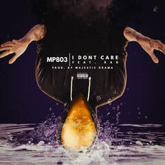 I Don't Care (feat. Rad)