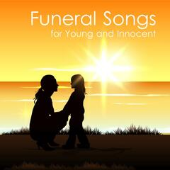 Funeral Songs for Young and Innocent