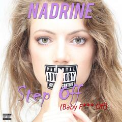 Step Off (Baby Fuck Off)