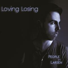 Loving Losing