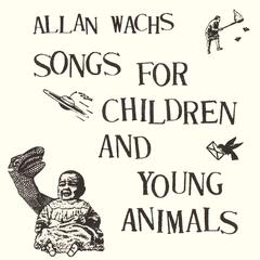 Songs for Children & Young Animals